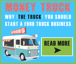 Why you should start a food truck business