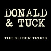 Profile picture of Donald & Tuck the slider truck